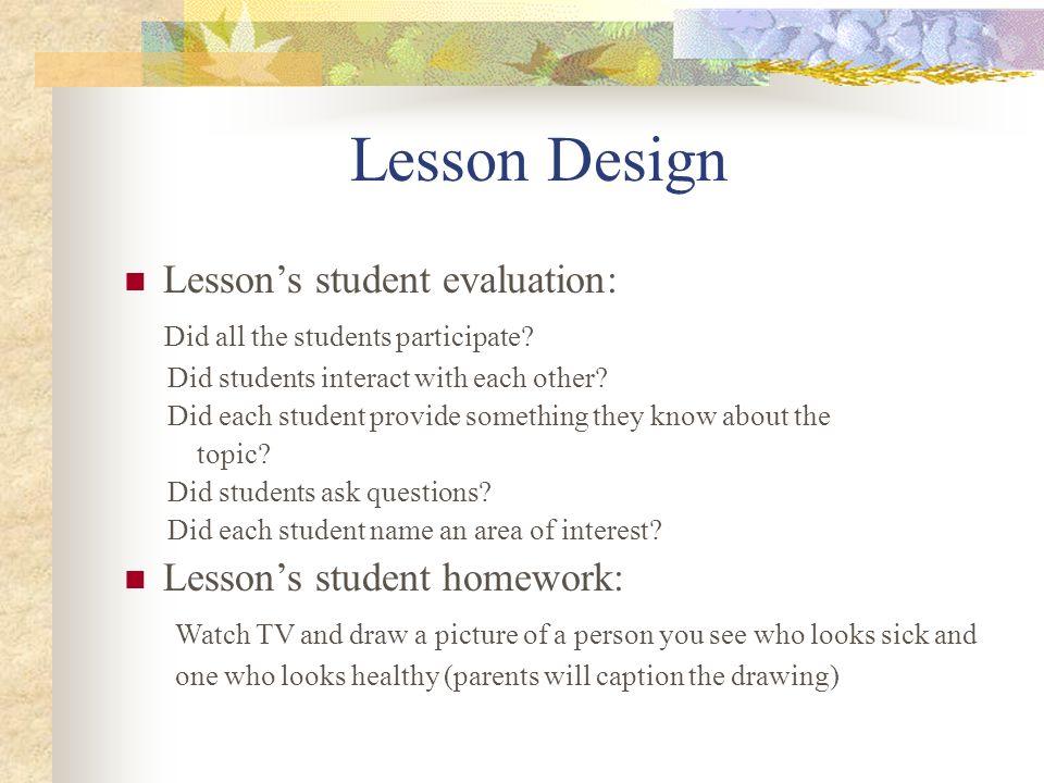 Lesson Design Unit segment: Exploration Lessons academic objectives: 1.