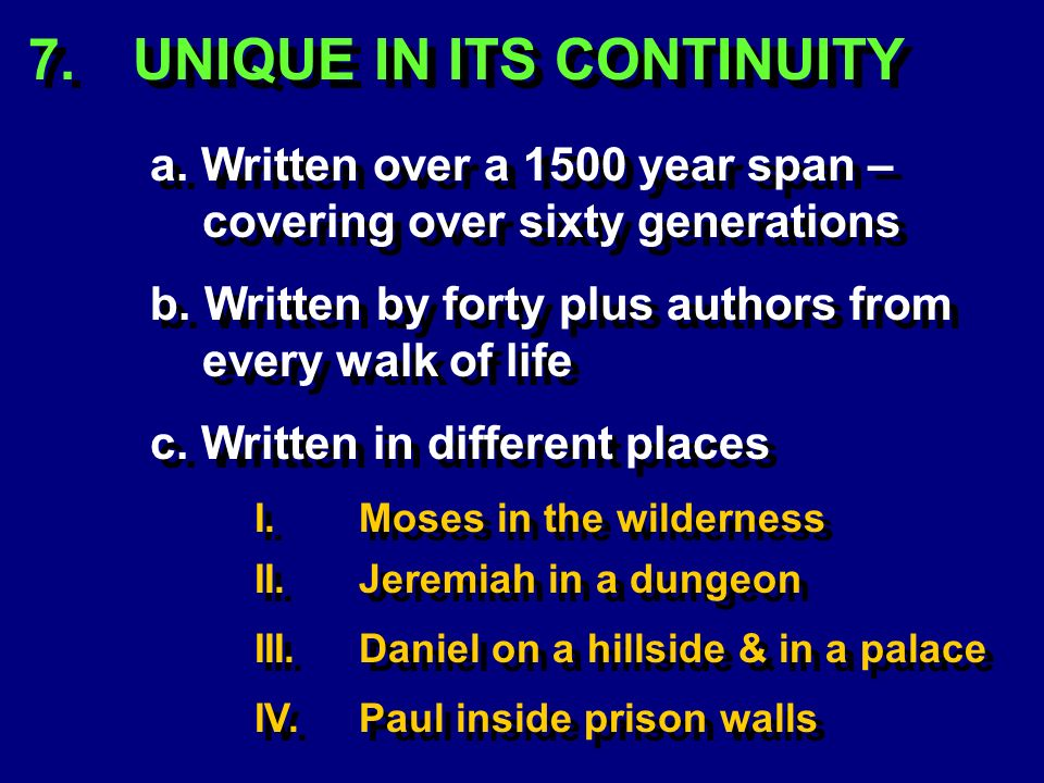 a. Written over a 1500 year span – covering over sixty generations 7.
