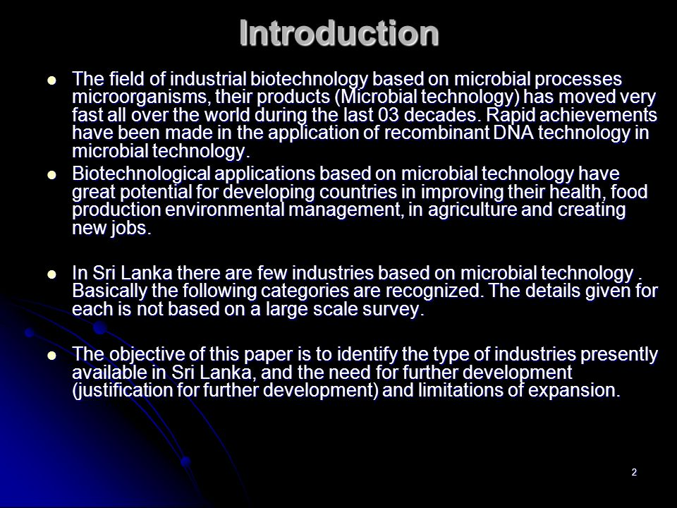 3 Industries based on microorganisms their processes and products.