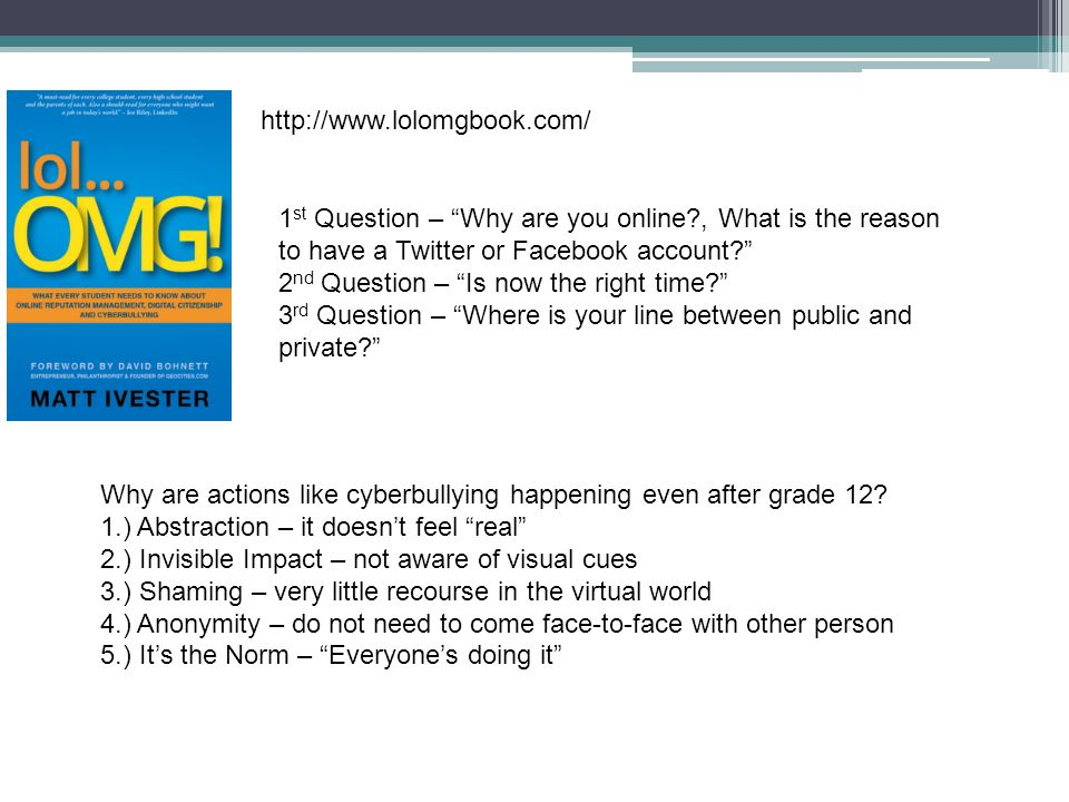 http://www.lolomgbook.com/ 1 st Question – Why are you online?, What is the reason to have a Twitter or Facebook account? 2 nd Question – Is now the r