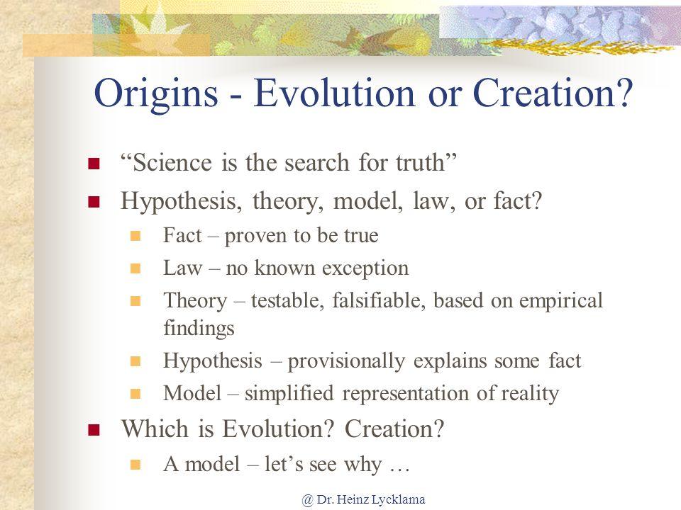 @ Dr.Heinz Lycklama Origins - Evolution or Creation.