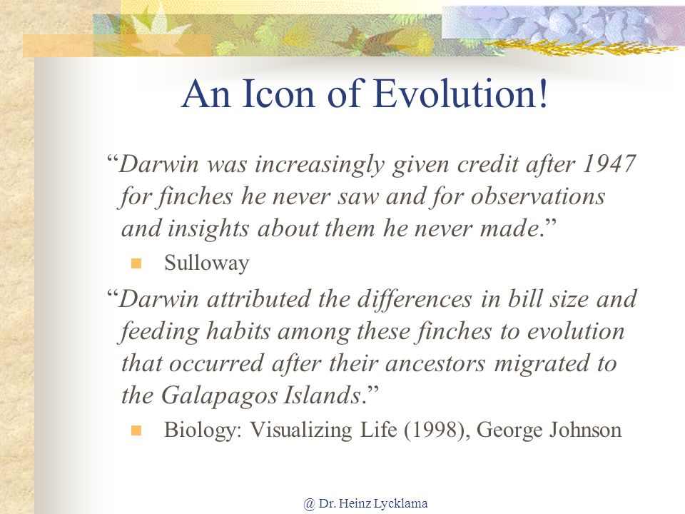 @ Dr.Heinz Lycklama An Icon of Evolution.