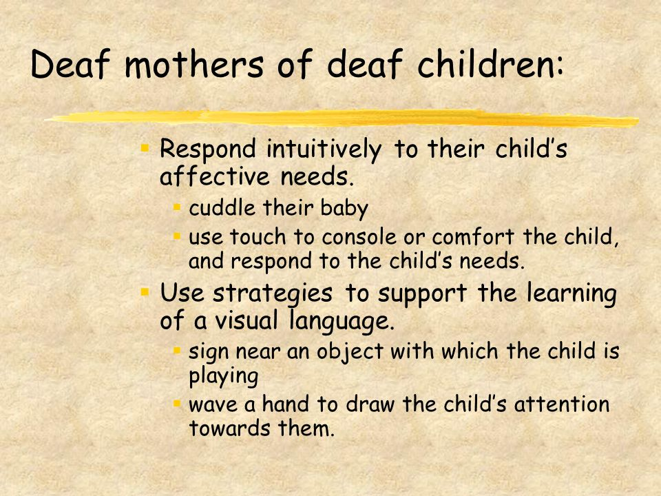 The Deaf Parent and the Deaf Child