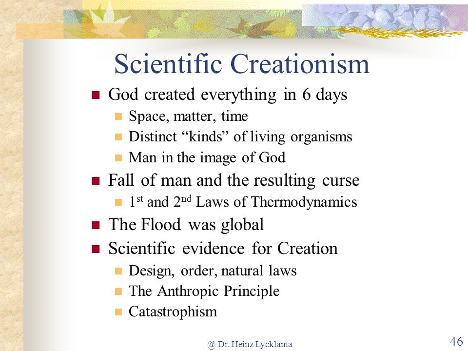 @ Dr. Heinz Lycklama 45 Scientific Creationism
