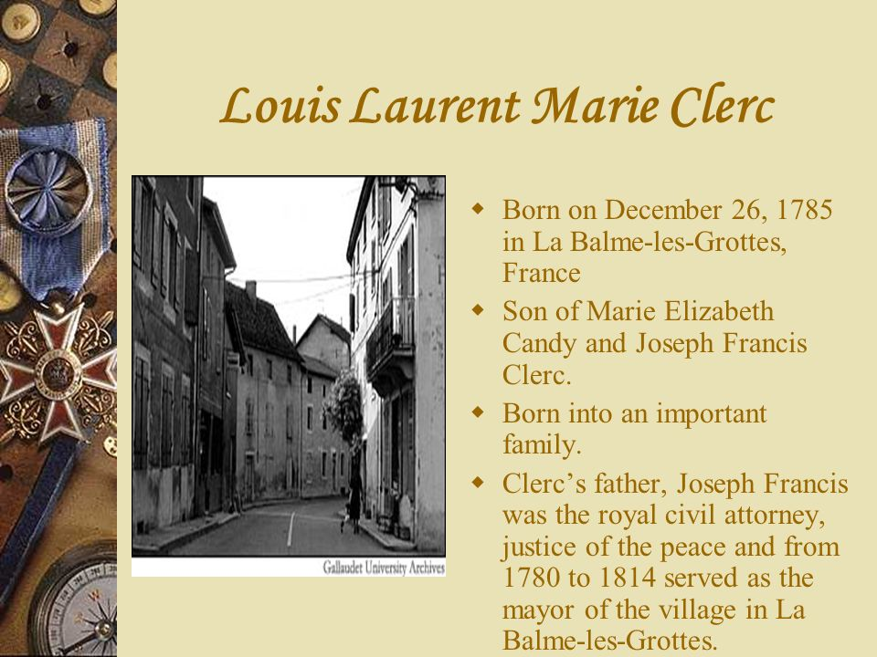 Louis Laurent Marie Clerc On April 15, 1817, the first school for the deaf began with rented rooms and seven students including Alice Cogswell being the first to enroll.