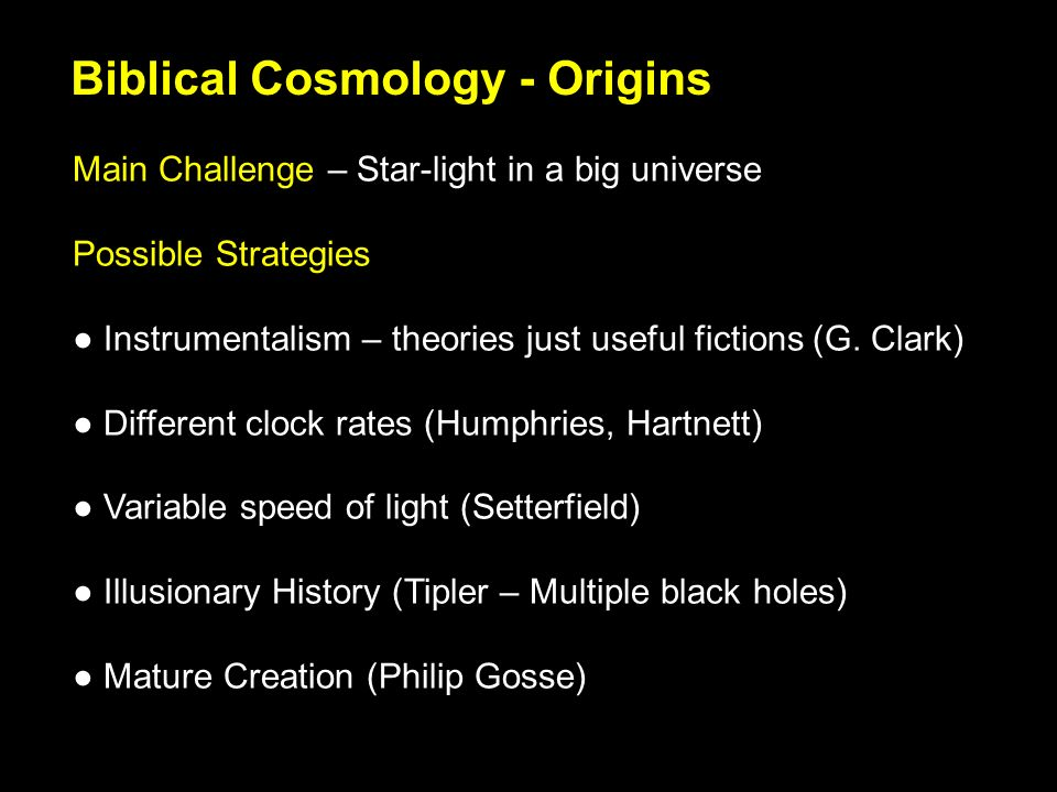 Main Challenge – Star-light in a big universe Possible Strategies Instrumentalism – theories just useful fictions(G.