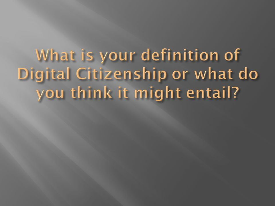 http://www.jasonohler.com/index.cfm what it means to be a citizen in the Digital Age Cable in the Classroom Digital Citizenship is a holistic and positive approach to helping children learn how to be safe and secure, as well as smart and effective participants in a digital world.