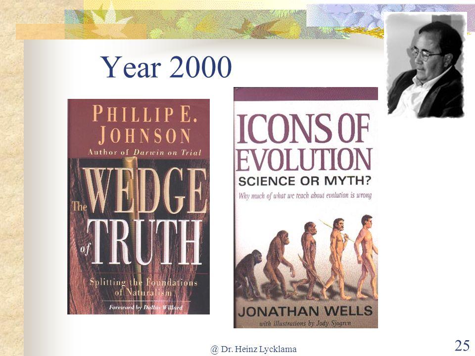 @ Dr. Heinz Lycklama 25 Year 2000