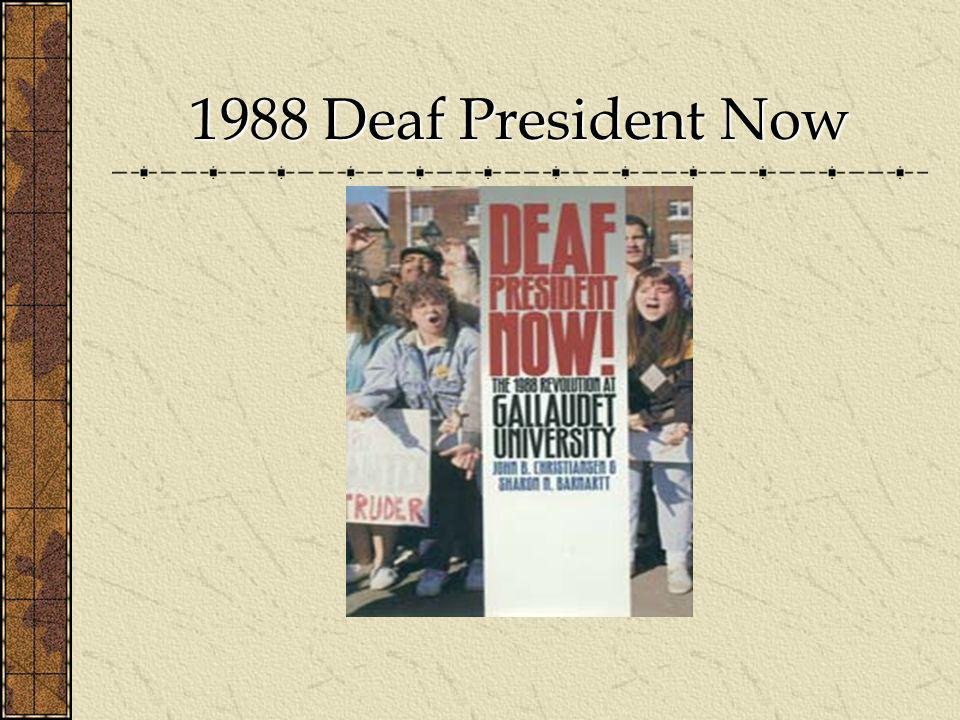 1988 Deaf President Now
