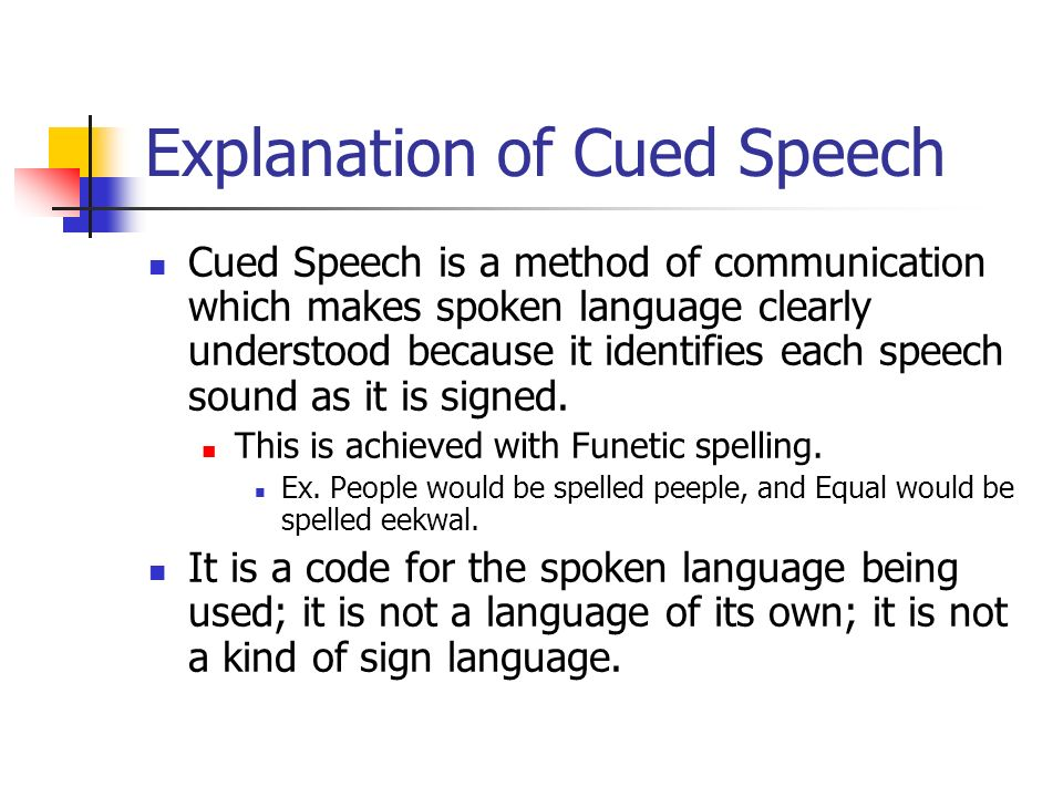 How Does Cued Speech Help.