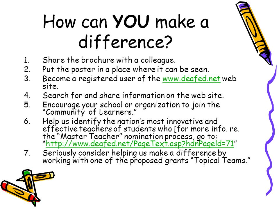 How can YOU make a difference. 1.Share the brochure with a colleague.