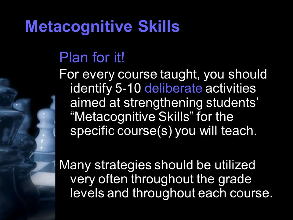 Metacognitive Skills Plan for it.