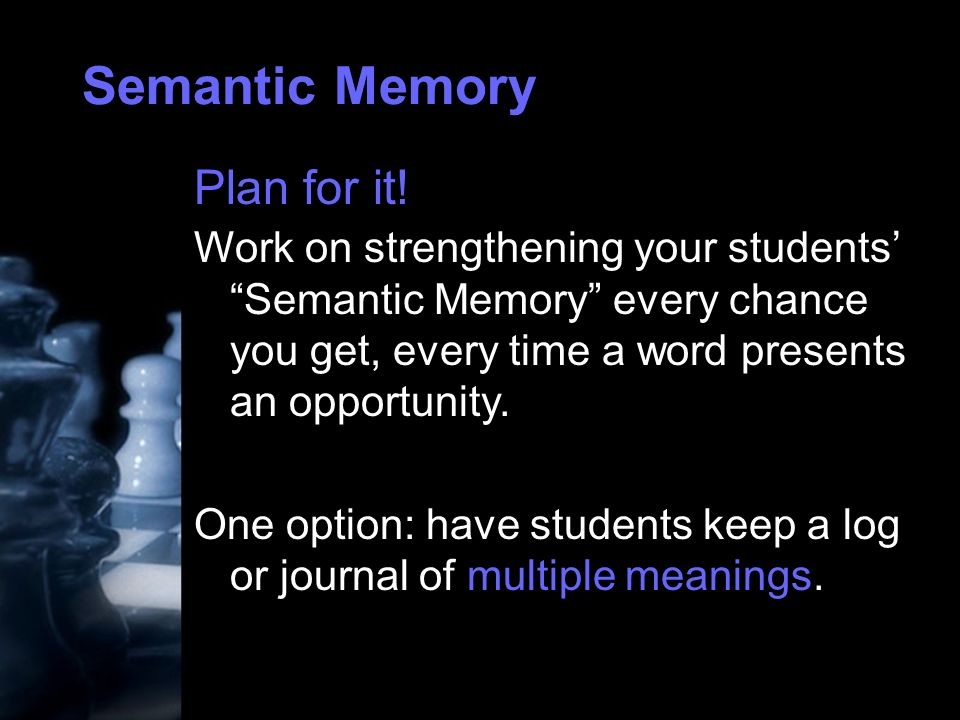 Semantic Memory Plan for it.