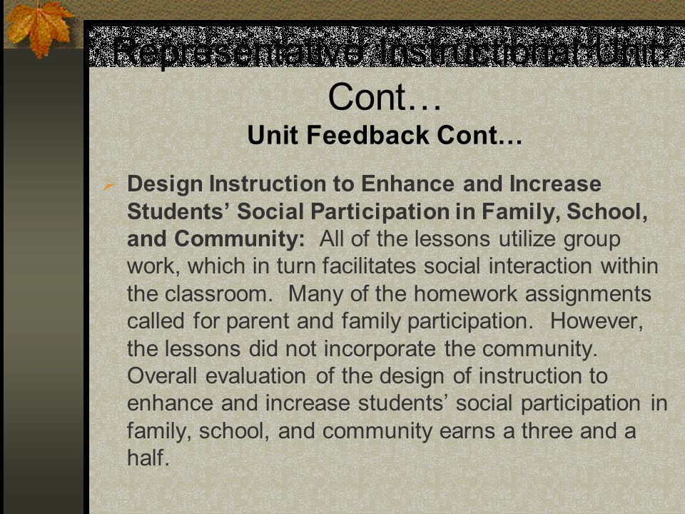 Representative Instructional Unit Cont… Unit Feedback Cont… Design Instruction to Enhance and Increase Students Social Participation in Family, School