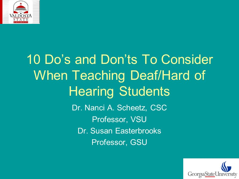 10 Dos and Donts To Consider When Teaching Deaf/Hard of Hearing Students Dr.