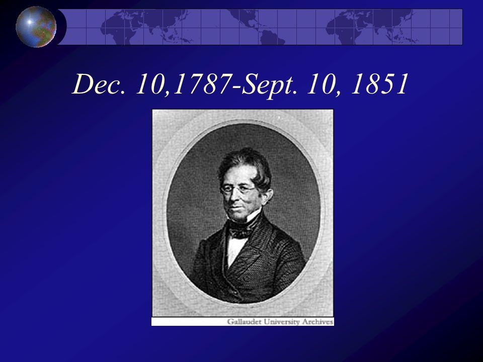 Dec. 10,1787-Sept. 10, 1851