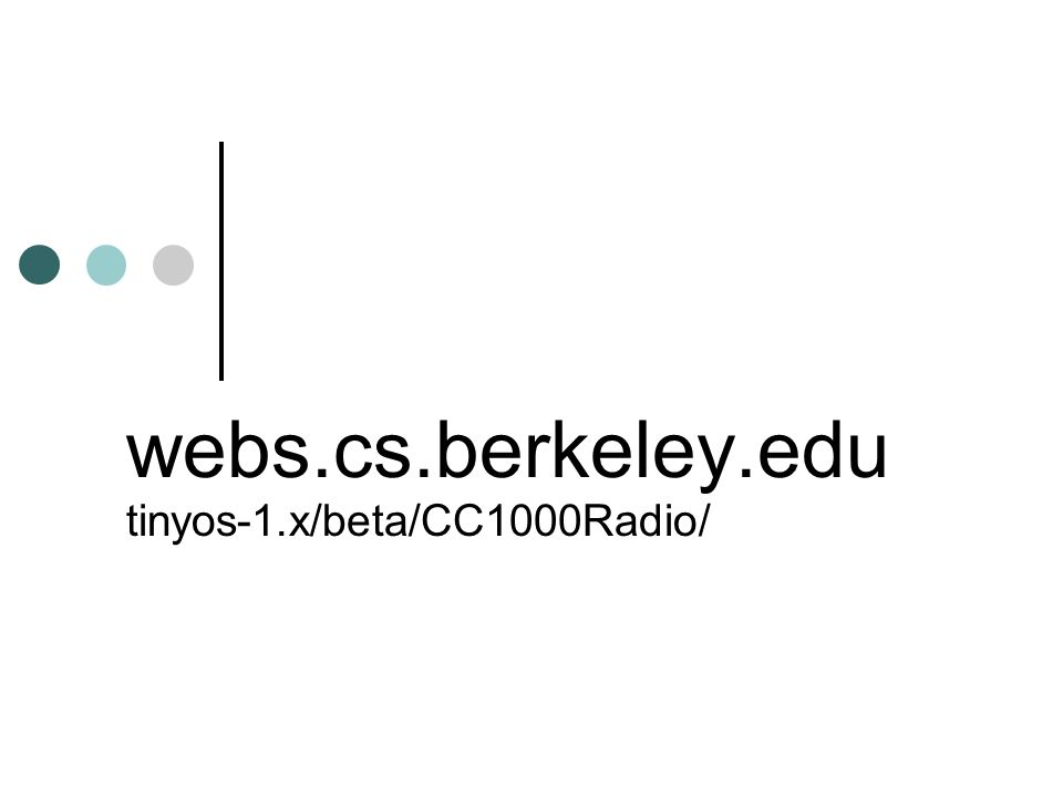 webs.cs.berkeley.edu tinyos-1.x/beta/CC1000Radio/