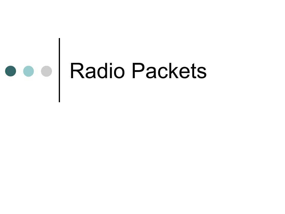 Radio Packets