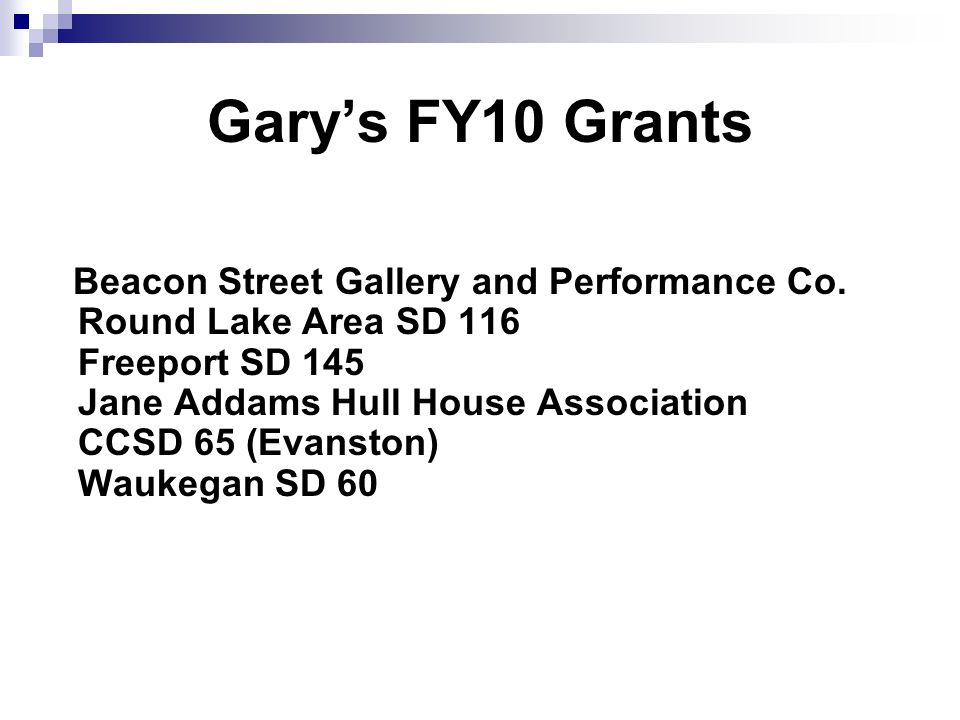 Garys FY10 Grants Beacon Street Gallery and Performance Co.