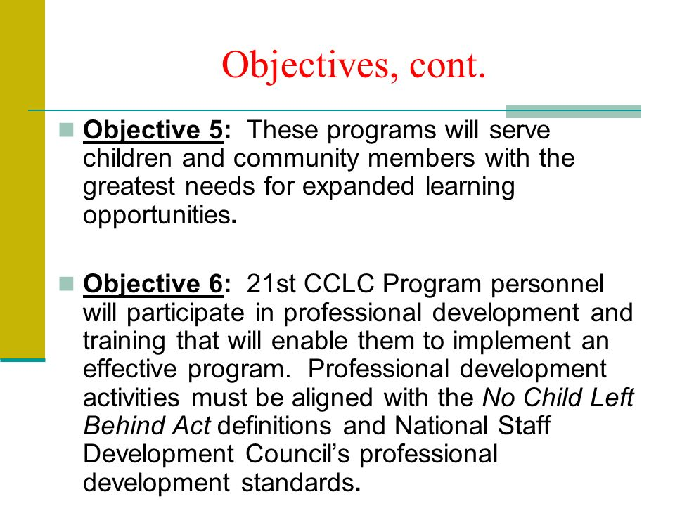 Objectives, cont.