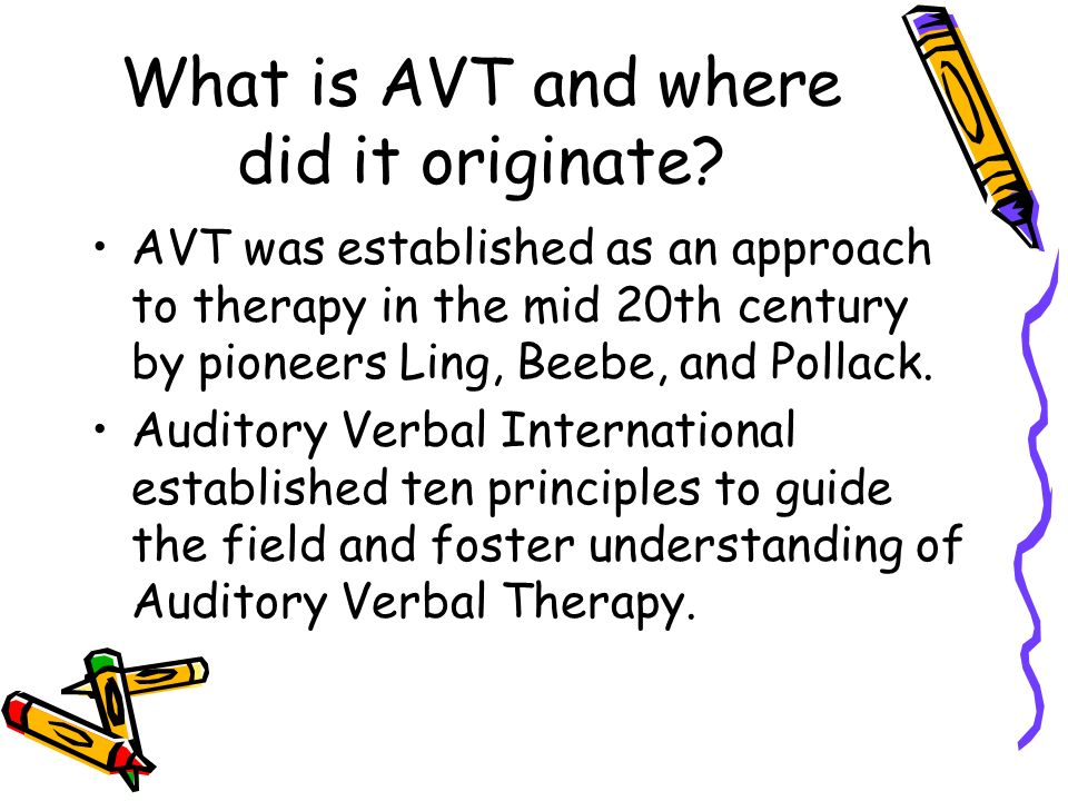 What is AVT and where did it originate.