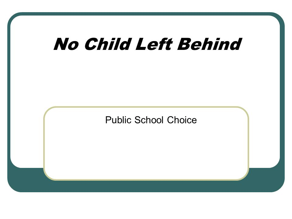 No Child Left Behind Public School Choice
