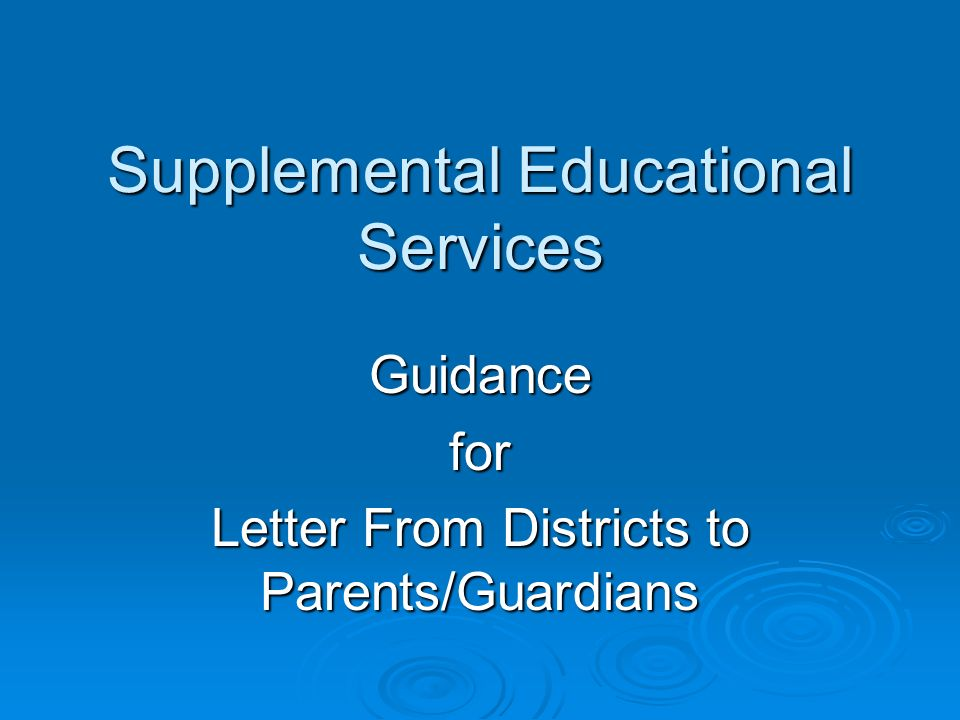 Supplemental Educational Services Guidancefor Letter From Districts to Parents/Guardians