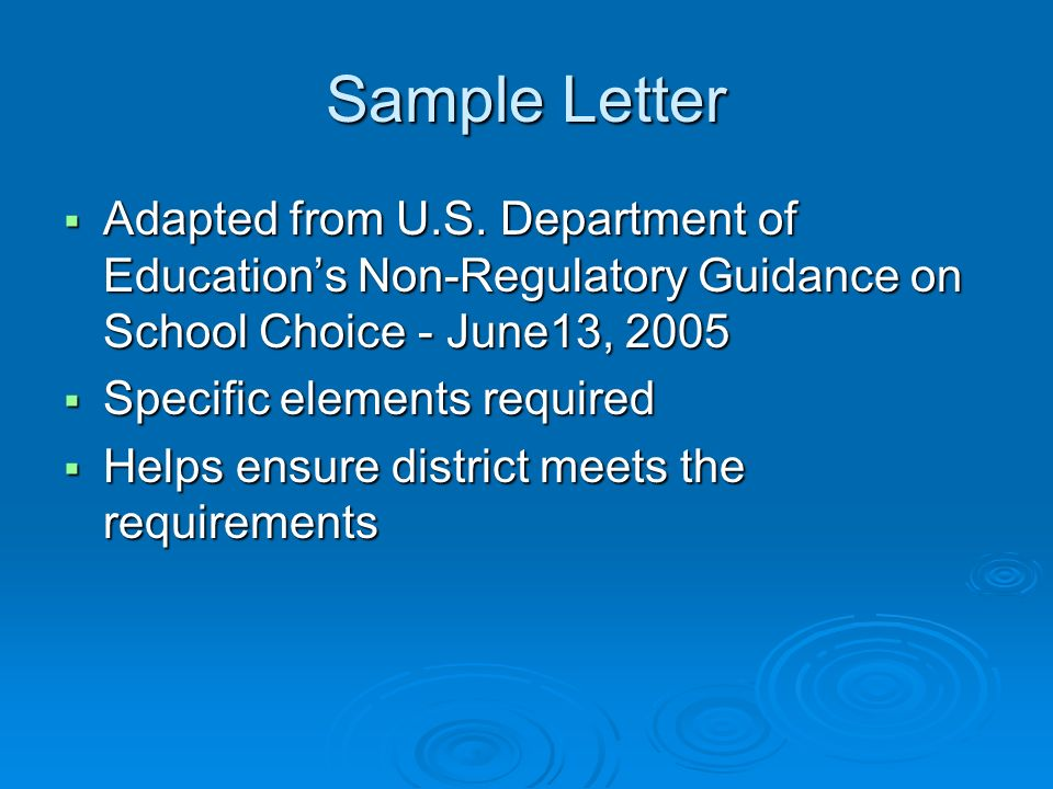Sample Letter Adapted from U.S. Department of Educations Non-Regulatory Guidance on School Choice - June13, 2005 Adapted from U.S. Department of Educa