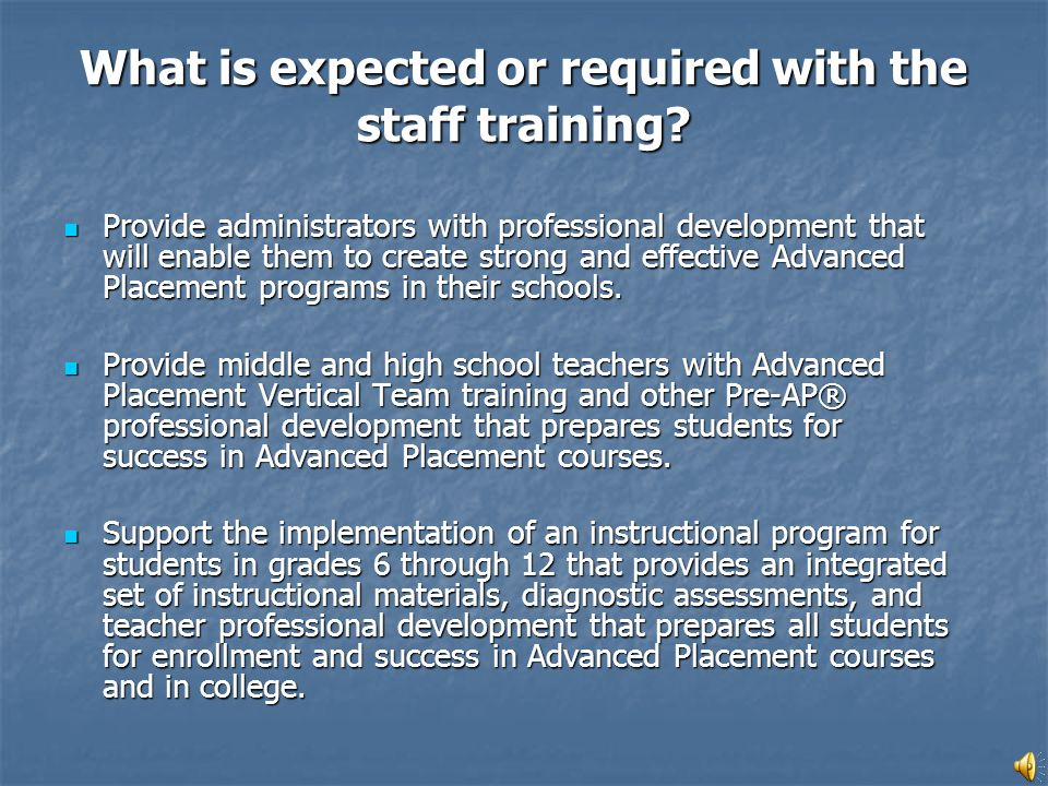 Provide administrators with professional development that will enable them to create strong and effective Advanced Placement programs in their schools.