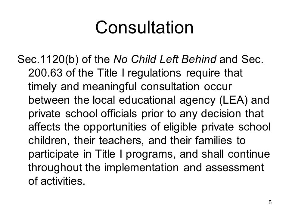 Consultation Sec.1120(b) of the No Child Left Behind and Sec.