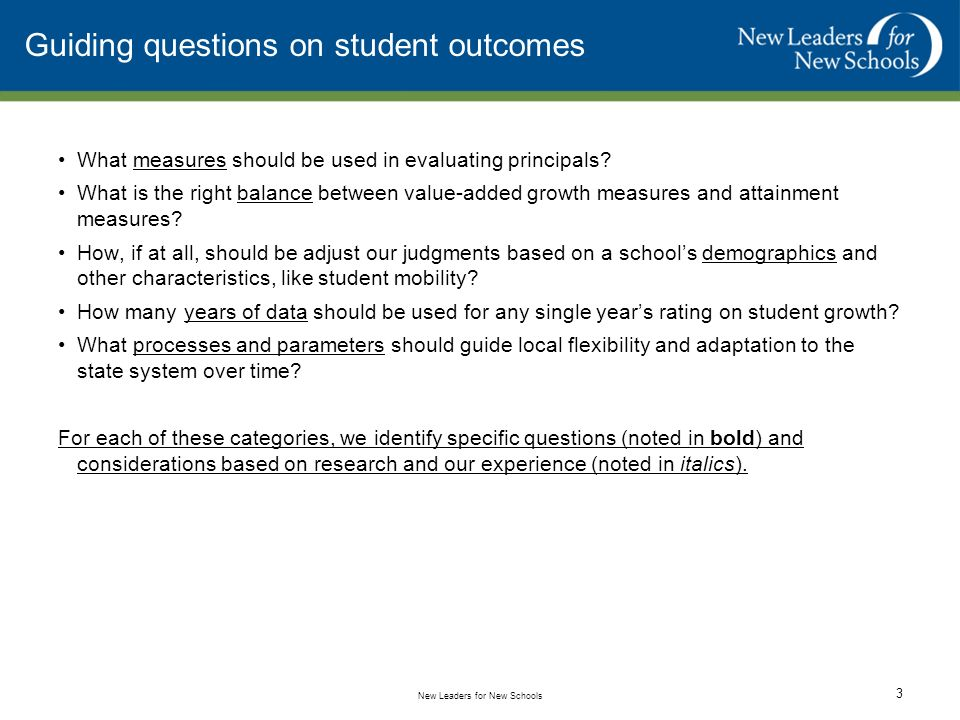 Overview of the Webinar 1.Review of guiding questions for sub-committee consideration 2.Introduction and review of value-added measures and update on value-added models being created in CPS 3.Discussion of guiding questions New Leaders for New Schools 2