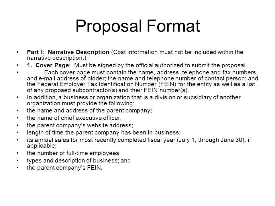 Proposal Format Part I: Narrative Description (Cost information must not be included within the narrative description.) 1. Cover Page: Must be signed