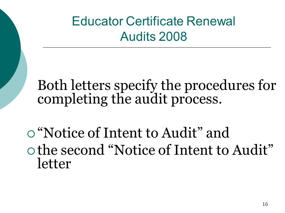 16 Educator Certificate Renewal Audits 2008 Both letters specify the procedures for completing the audit process.