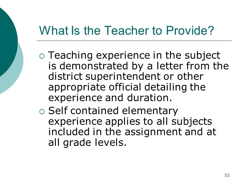 53 What Is the Teacher to Provide.