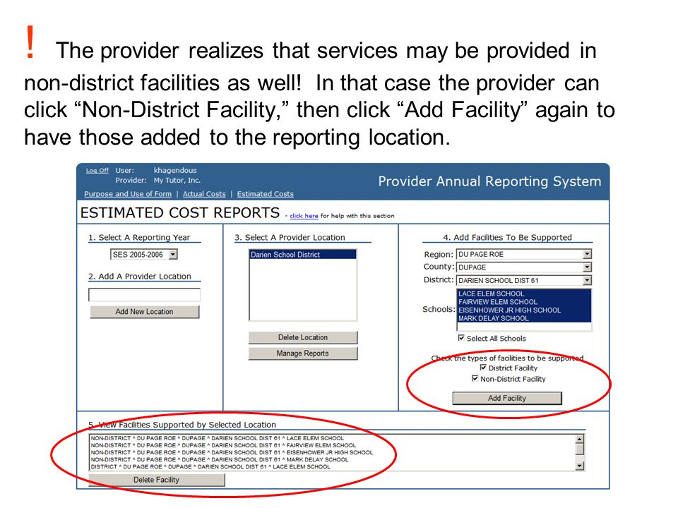 The provider realizes that services may be provided in non-district facilities as well.