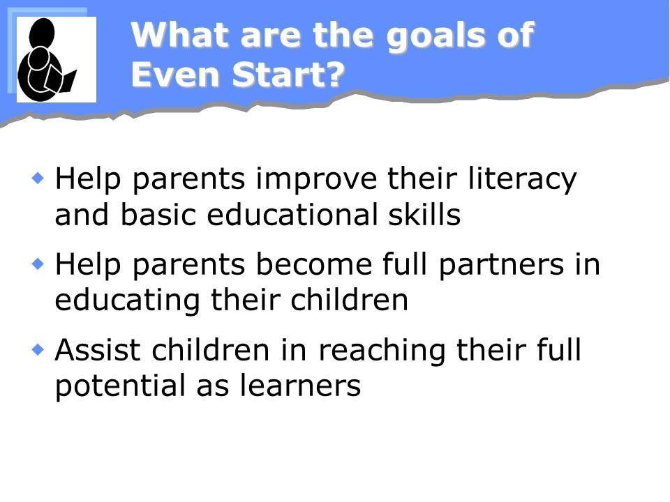 What are the goals of Even Start.