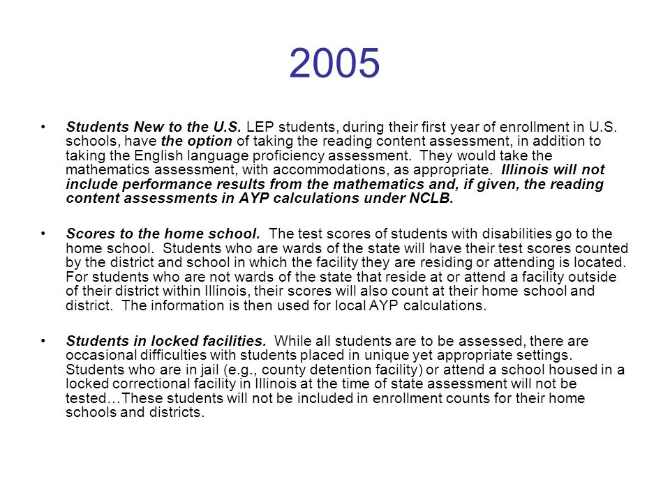 2005 Students New to the U.S. LEP students, during their first year of enrollment in U.S.
