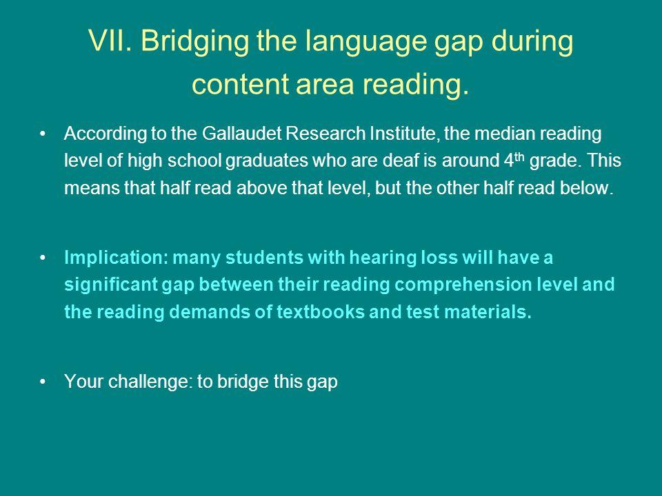 VII.Bridging the language gap during content area reading.