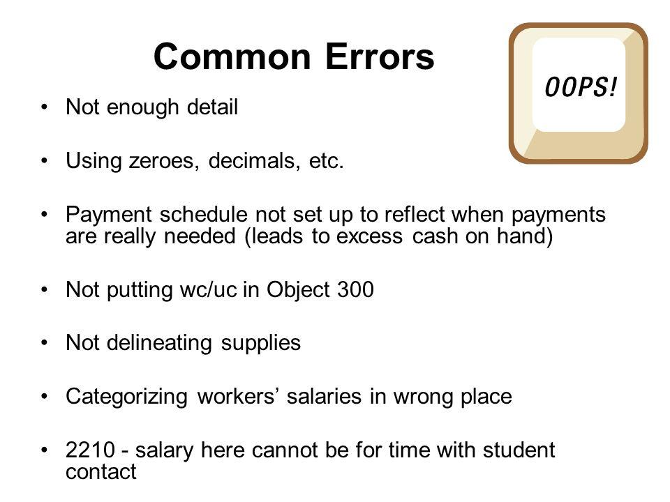 Common Errors Not enough detail Using zeroes, decimals, etc.