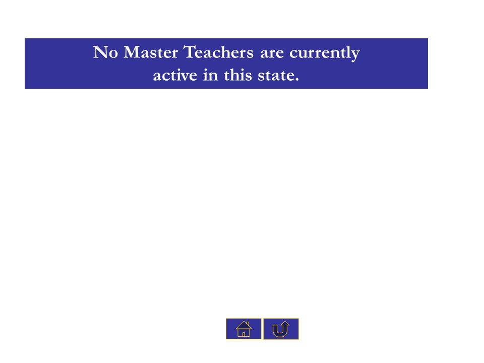 No Master Teachers are currently active in this state.