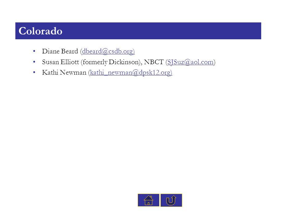 Diane Beard (dbeard@csdb.org)dbeard@csdb.org) Susan Elliott (formerly Dickinson), NBCT (SJSuz@aol.com)SJSuz@aol.com Kathi Newman (kathi_newman@dpsk12.