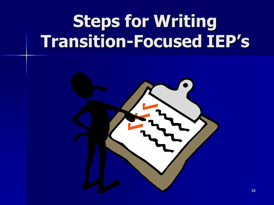 33 Steps for Writing Transition-Focused IEPs
