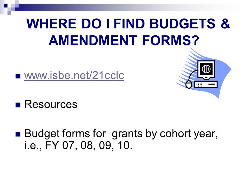 WHERE DO I FIND BUDGETS & AMENDMENT FORMS.
