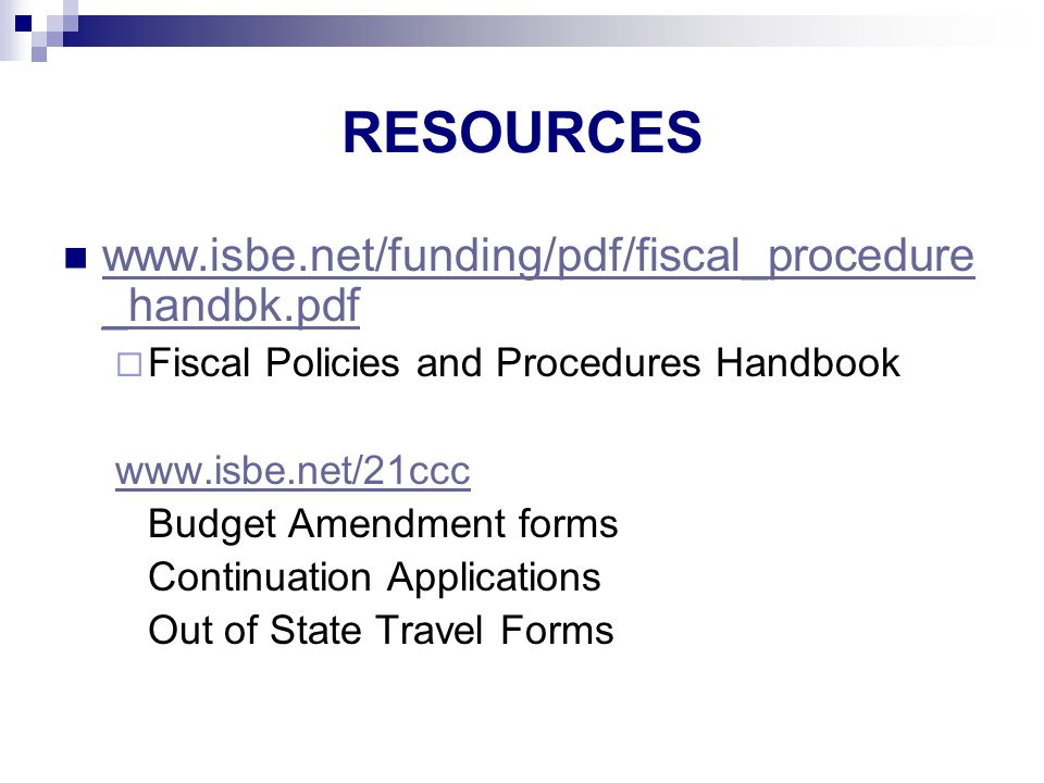 RESOURCES   _handbk.pdf   _handbk.pdf Fiscal Policies and Procedures Handbook   Budget Amendment forms Continuation Applications Out of State Travel Forms
