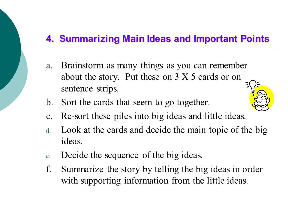 3. Using Self-Evaluation of Comprehension After reading To find out what the students have learned To determine the quality of students' learning To g