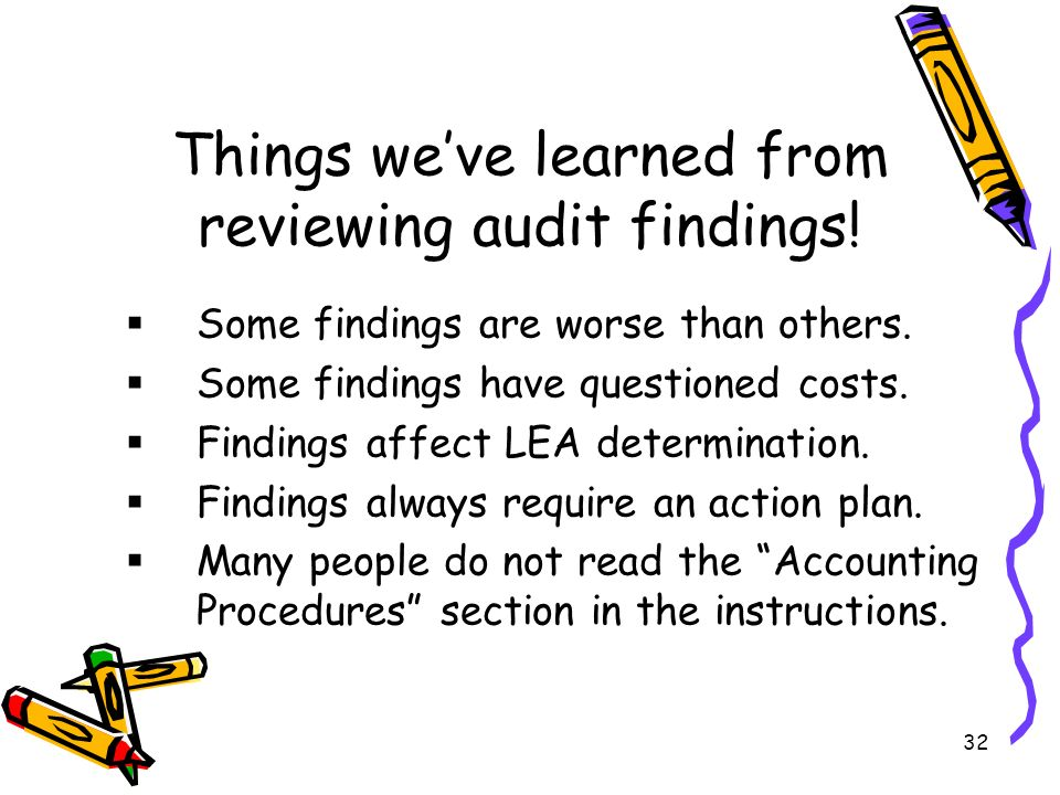 32 Things weve learned from reviewing audit findings.