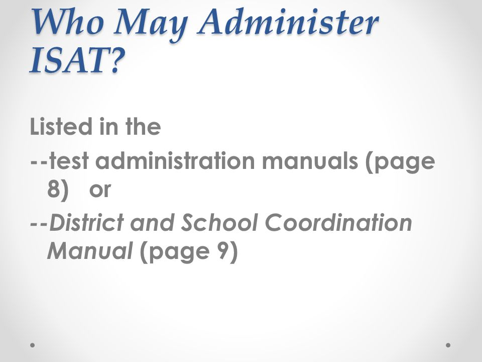 Who May Administer ISAT.