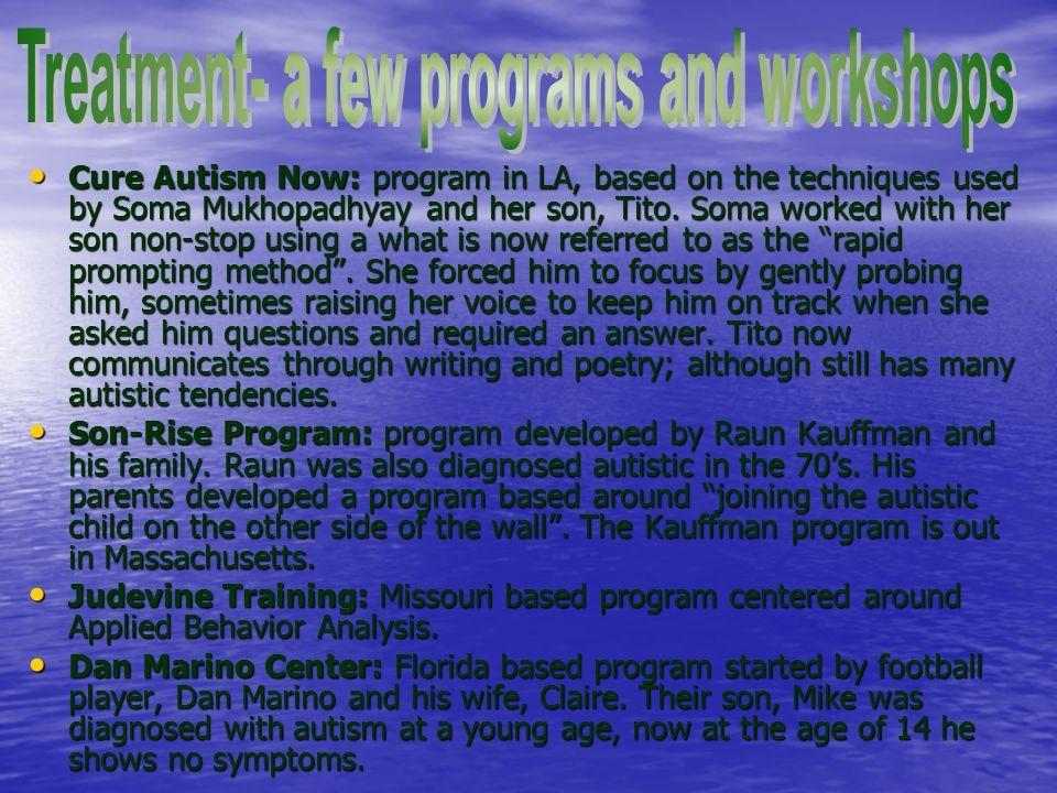 Cure Autism Now: program in LA, based on the techniques used by Soma Mukhopadhyay and her son, Tito.