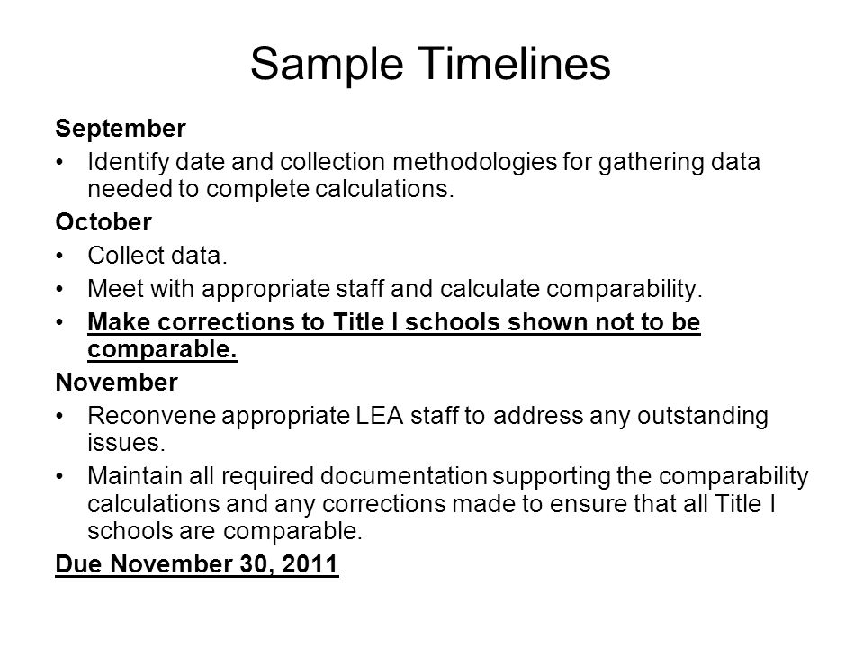 September Identify date and collection methodologies for gathering data needed to complete calculations.