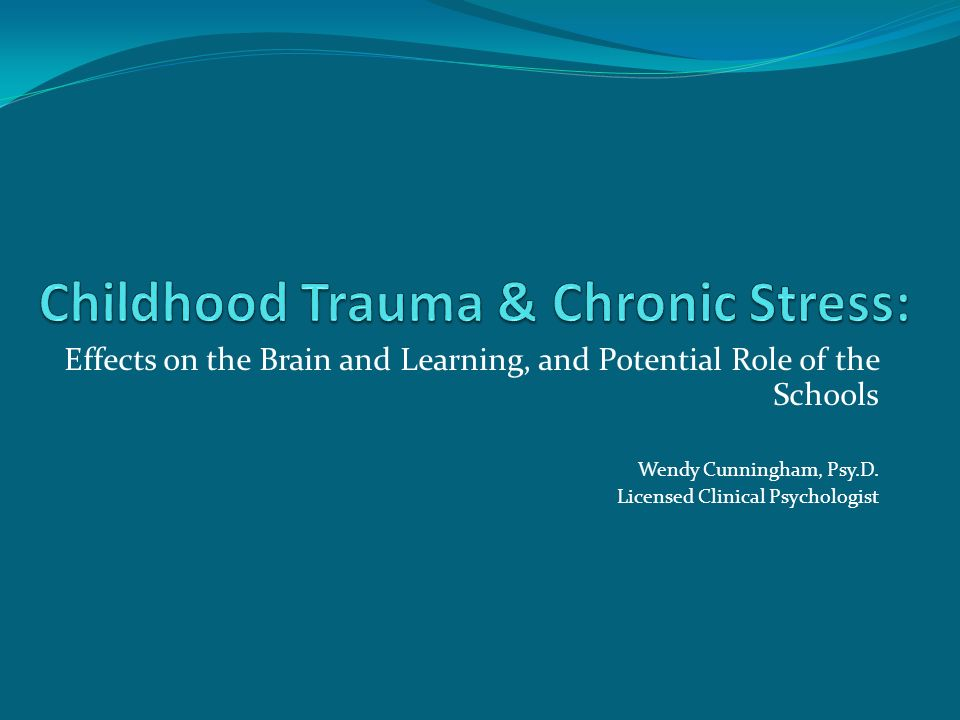 Objectives Show why it is important for alternative schools to understand trauma and chronic stress Illuminate current research that links trauma/chronic stress with biology, environment, behavior, and academic performance Discuss the importance of a systematic approach and why it is important